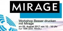 Besser drucken mit Mirage